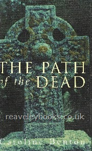 West Country Titles : First Edition Authors A - Z : The Path of The Dead  **signed first edition**