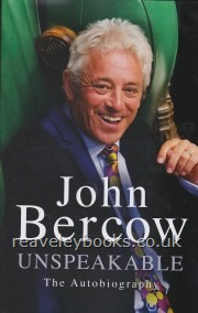 Unspeakable John Bercow The Autobiography