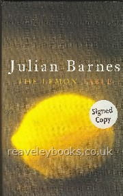Our Specialist Authors : Julian Barnes First Editions : The Lemon Table **signed first edition**