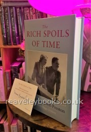Modern First Edition Books - New listings : New Book Listings General : The Rich Spoils of Time