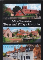 Ford, David Nash. Mid-Berkshire Town and Village Histories