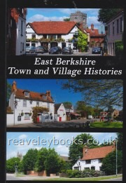 Berkshire History/Biography : Biographical, Berkshire (A - Z) : Ford, David Nash. East Berkshire Town and Village Histories