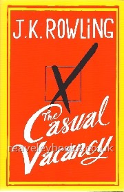 A Casual Vacancy.  **First Edition**