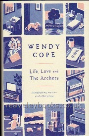 Life, Love and The Archers, recollections, prose & reviews  **signed first edition**