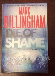 Die of Shame  **signed first edition