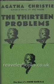 The Thirteen Problems  **Miss Marple Facsimile Edition, First Thus