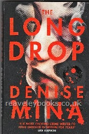The Long Drop  **first edition**