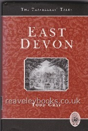 West Country Titles : First Edition Authors A - Z : East Devon. Travellers' Tales