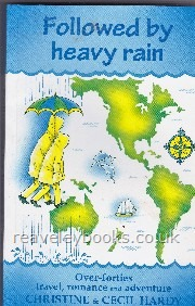 Followed by Heavy Rain. Over 40s, Travel, Romance & Adventure