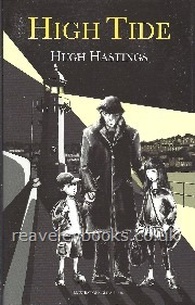 Children's Fiction : Hastings - Wooding : High Tide  **signed first edition""