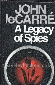 A Legacy of Spies  **first edition**