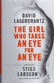 The Girl who takes an Eye for an Eye *signed first edition, continuing Stieg Larssons Millennium Series