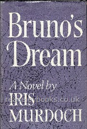 Our Specialist Authors : Iris Murdoch First Editions : Bruno's Dream **first edition**