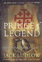 Prince of Legend  **signed first edition, Book 3 Crusades Trilogy