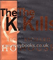 Limited/Special Edition Books :  (Authors A - Z) : The Kills  **signed limited edition**