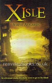 Our Specialist Authors : Steve Augarde (updated November 2009) : X Isle  **signed, dated & inscribed first edition**