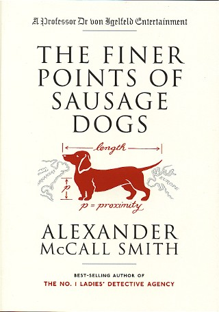 Modern First Edition Books M - Z : MacLaverty - Mosse : The Finer Points of Sausage Dogs  **first edition**