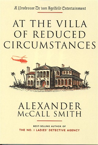 Modern First Edition Books M - Z : MacLaverty - Mosse : At The Villa of Reduced Circumstances **first edition**