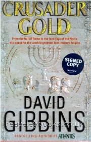 Modern First Edition Books A - L : Gibbins - Hyland : Crusader Gold  **signed first edition**