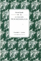 Spark, Muriel- A Far Cry from Kensington. - London, Constable, 1988,- Uncorrected proof. Fine in card cover.