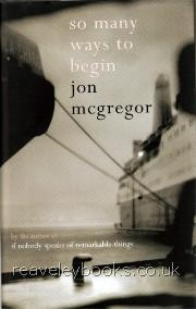 So Many Ways to Begin  **signed first edition**