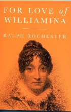 Biography/Letters : Biographical (A - Z) : For Love of Williamina  *signed first edition*
