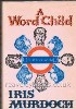 Murdoch, Iris-A Word Child-London, Chatto & Windus, 1975-First edition. Very Good+ in bright orange boards with gilt titles in Near Fine protected dust jacket.
