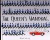 The Queen's Handbag  **signed first edition**