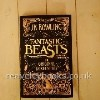 Rowling, J. K.Fantastic Beasts and Where to Find Them: The Screenplay-London, Little Brown, 2016-First edition, first printing. Fine in Fine dust jacket with gilt titles and decoration.Fantastic Beasts and Where to Find Them marks the screenwriting debut of J. K. Rowling - now a major film starring Eddie Redmayne.(2017) Fantastic Beasts has won the Oscar for best costume design, the first Harry Potter film to win an Academy Award.