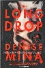 Mina, Denise-The Long Drop-London, Harvill Secker, 2017-First edition, first printing. Fine in Very Near Fine dust jacket. Unsigned.Winner of McIlvanney Prize for best Scottish Crime Book of the Year.