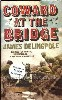 Coward  at The Bridge **signed, dated, lined first edition**