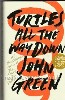 Green, John- Turtles All The Way Down- London, Penguin, 2017. First Uk edition, first printing. Fine as issued in Fine dust jacket which can be inverted to reveal a bright orange poster (sticker on front cover depicts ''limited edition jacket poster''. (Teenage Fiction). Unsigned.